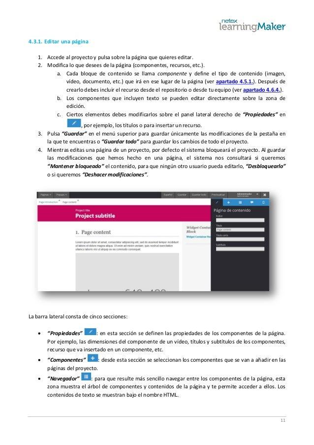 11 4.3.1. Editar una página 1. Accede al proyecto y pulsa sobre la página que quieres editar. 2. Modifica lo que desees de...