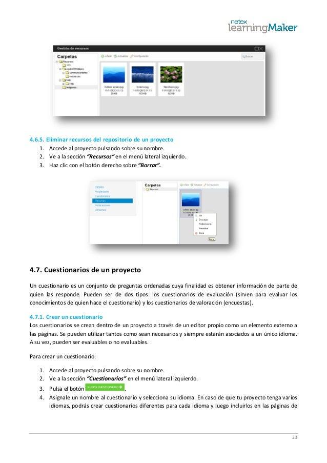 23 4.6.5. Eliminar recursos del repositorio de un proyecto 1. Accede al proyecto pulsando sobre su nombre. 2. Ve a la secc...