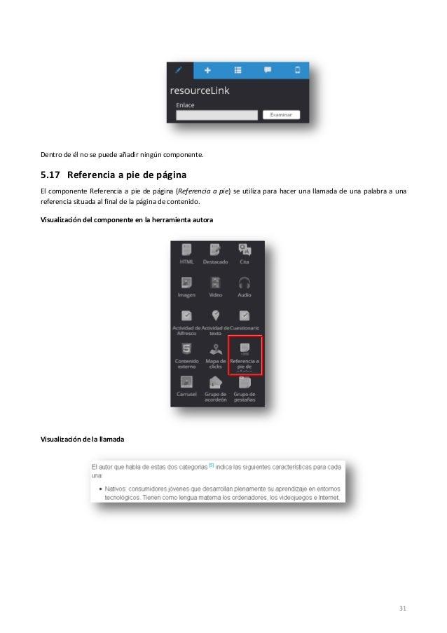 31 Dentro de él no se puede añadir ningún componente. 5.17 Referencia a pie de página El componente Referencia a pie de pá...