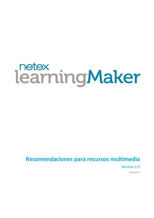 Recomendaciones para recursos multimedia Versión 1.0 Revisión 4