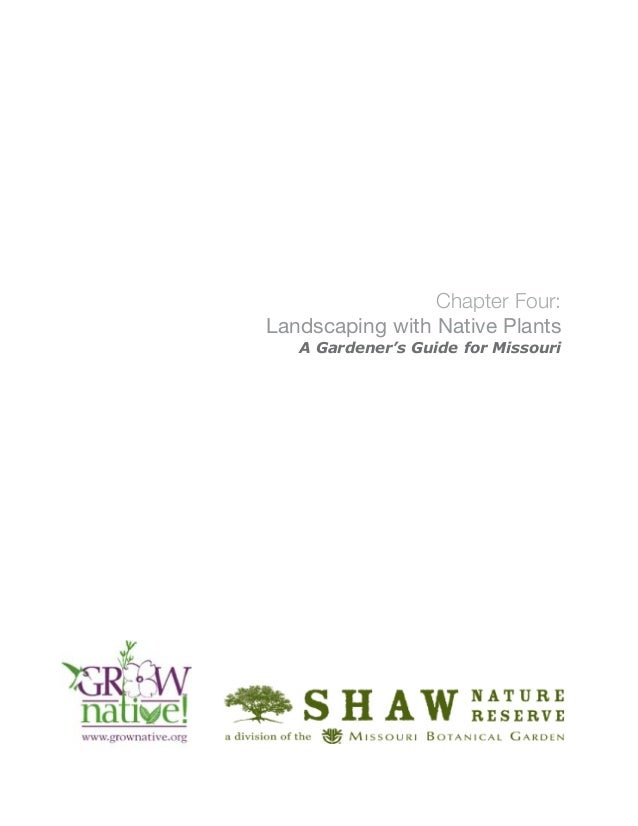 Chapter Four:Landscaping with Native Plants   A Gardener's Guide for Missouri