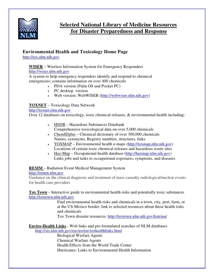 Selected National Library of Medicine Resources                               for Disaster Preparedness and Response   Env...