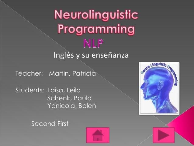 Inglés y su enseñanza  Teacher: Martin, Patricia  Students: Laisa, Leila  Schenk, Paula  Yanícola, Belén  Second First