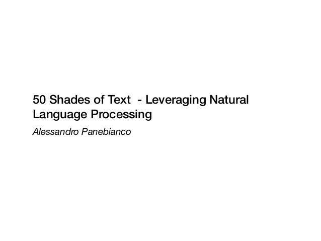 50 Shades of Text - Leveraging Natural Language Processing Alessandro Panebianco
