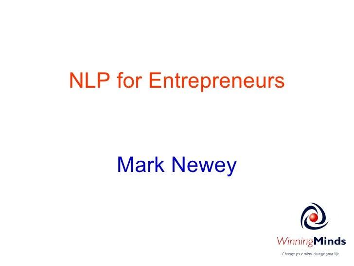 NLP for Entrepreneurs Mark Newey