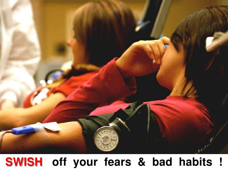 SWISH   off  your  fears  &  bad  habits  !<br />