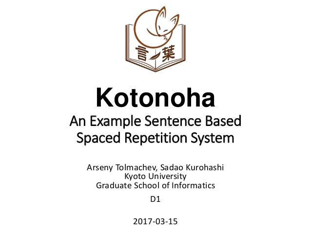 Kotonoha: An Example Sentence Based Spaced Repetition System