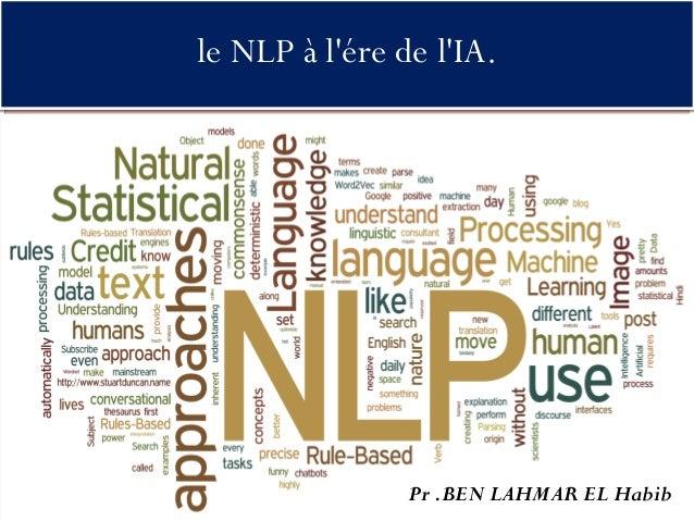 le NLP à l'ére de l'IA. Pr .BEN LAHMAR EL Habib