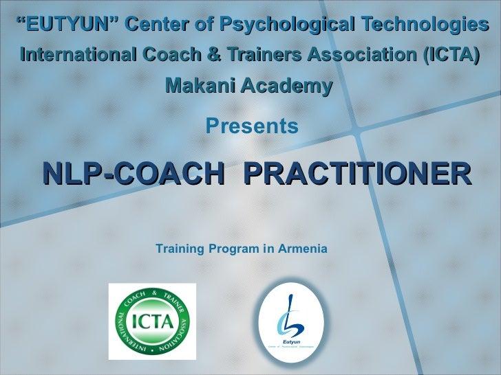 """EUTYUN"" Center of Psychological TechnologiesInternational Coach & Trainers Association (ICTA)               Makani Academ..."
