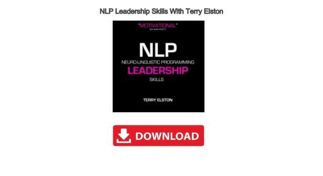 NLP Leadership Skills With Terry Elston Audiobook Free ...