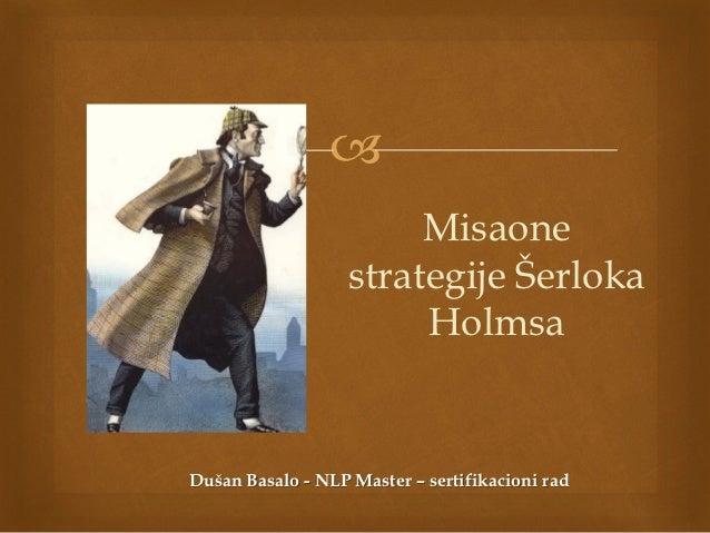                         Misaone                   strategije Šerloka                        HolmsaDušan Basalo - NLP Mast...