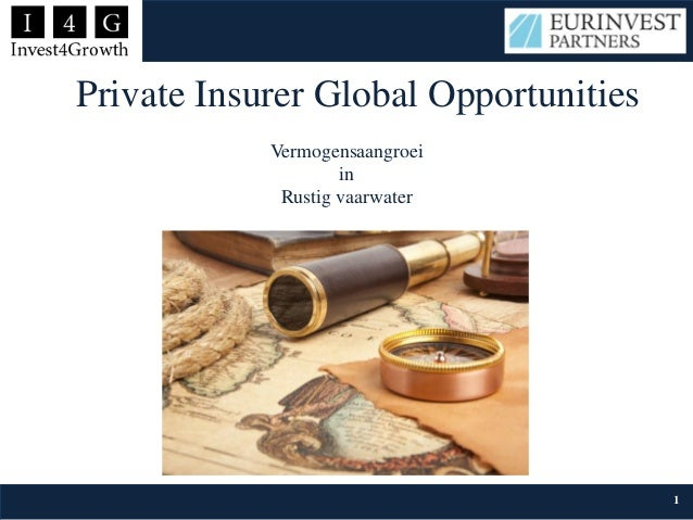 Private Insurer Global Opportunities Vermogensaangroei in Rustig vaarwater 1