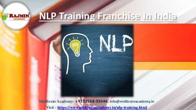 NLP Training Franchise In India MidBrain Academy- +9192568-93044, info@midbrainacademy.in Visit - https://www.midbrainacad...