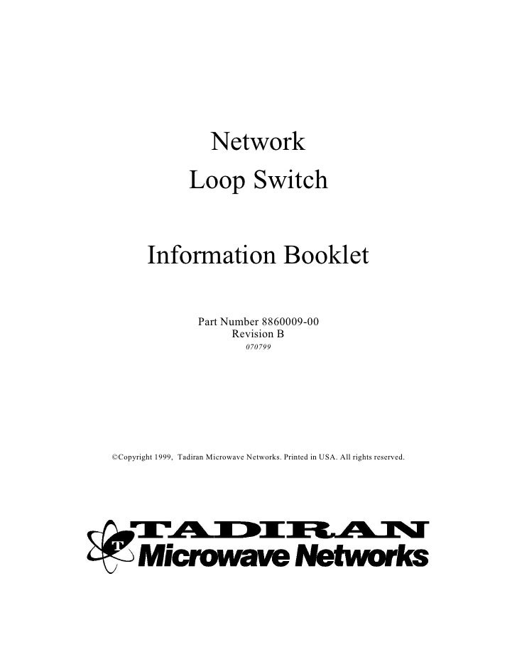 Network                      Loop Switch           Information Booklet                         Part Number 8860009-00     ...