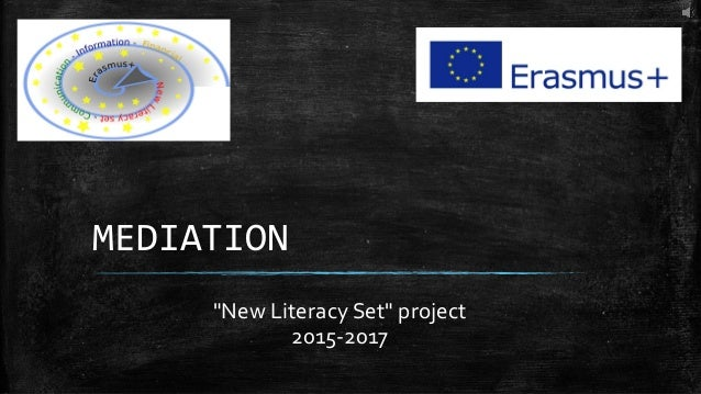 "MEDIATION ""New Literacy Set"" project 2015-2017"