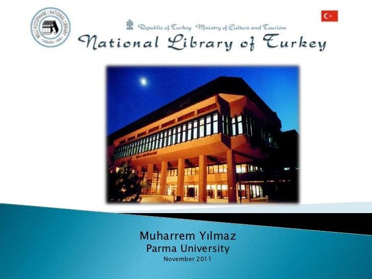 Muharrem Yılmaz Parma University    November 2011