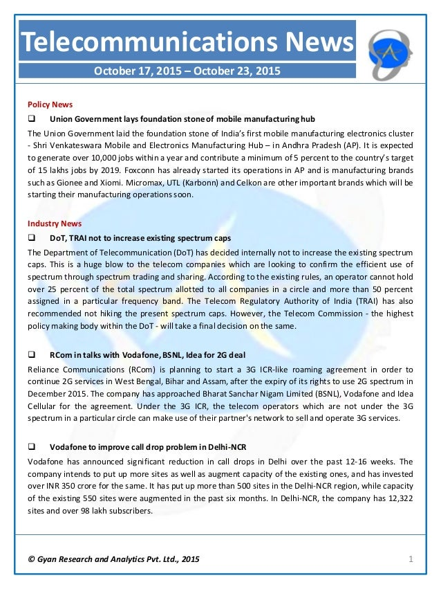 © Gyan Research and Analytics Pvt. Ltd., 2015 1 Policy News  Union Government lays foundation stoneof mobile manufacturin...