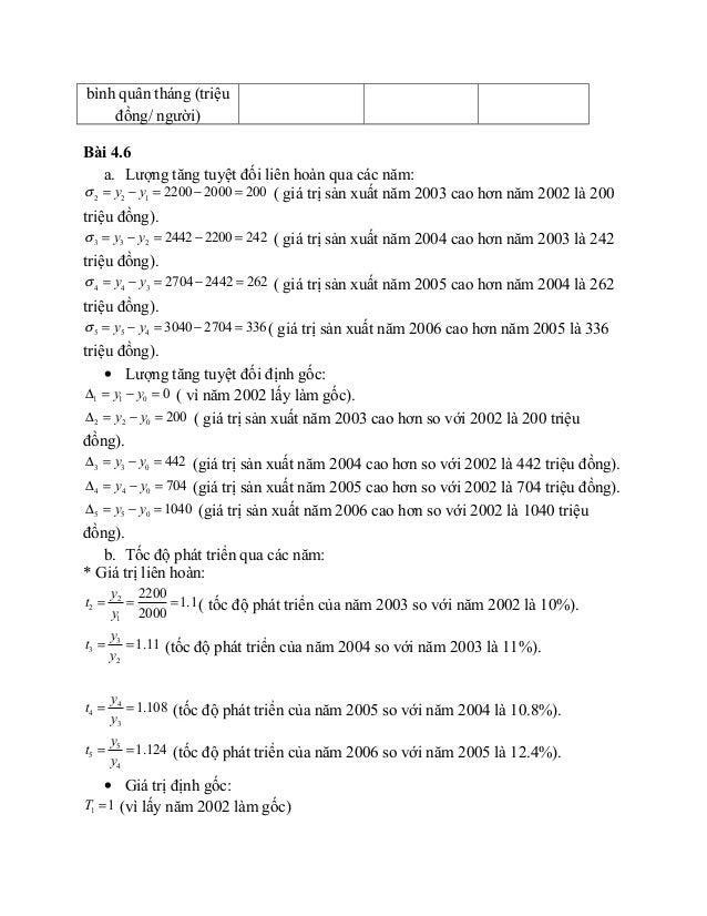 bình quân tháng (triệu đồng/ người) Bài 4.6 a. Lượng tăng tuyệt đối liên hoàn qua các năm: 2 2 1 2200 2000 200y yσ = − = −...