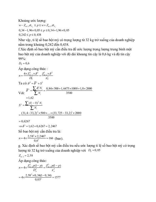 Khoảng ước lượng: / 2 / 2. . 0,34 1,96 0,05 0,34 1,96 0,05 0,242 0,438 n nF Fw Z p w Z p p α ασ σ− ≤ ≤ + − × ≤ ≤ + × ≤ ≤ N...