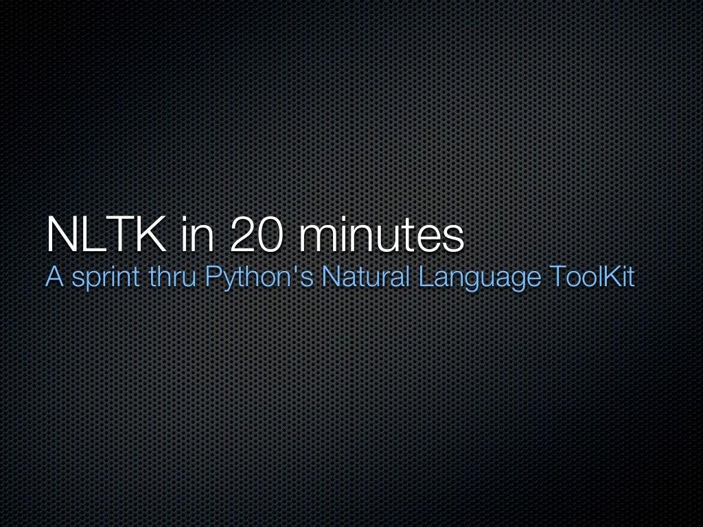 NLTK in 20 minutes