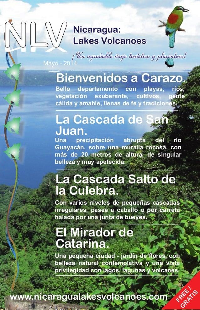 Bienvenidos a Carazo. Bello departamento con playas, ríos, vegetación exuberante, cultivos, gente cálida y amable, llenas ...