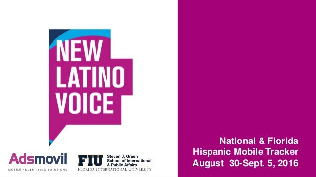 National & Florida Hispanic Mobile Tracker August 30-Sept. 5, 2016