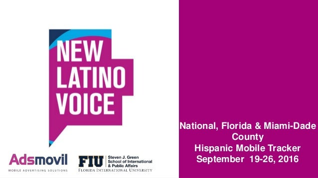 National, Florida & Miami-Dade County Hispanic Mobile Tracker September 19-26, 2016
