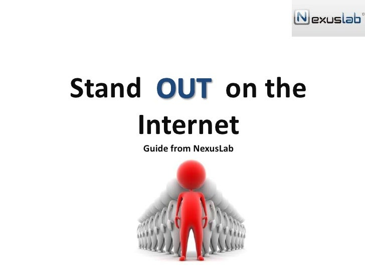 Stand OUTon the Internet Guide from NexusLab<br />