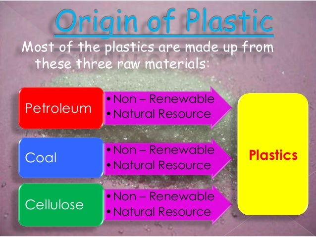 What Natural Resource Is Plastic Made Of