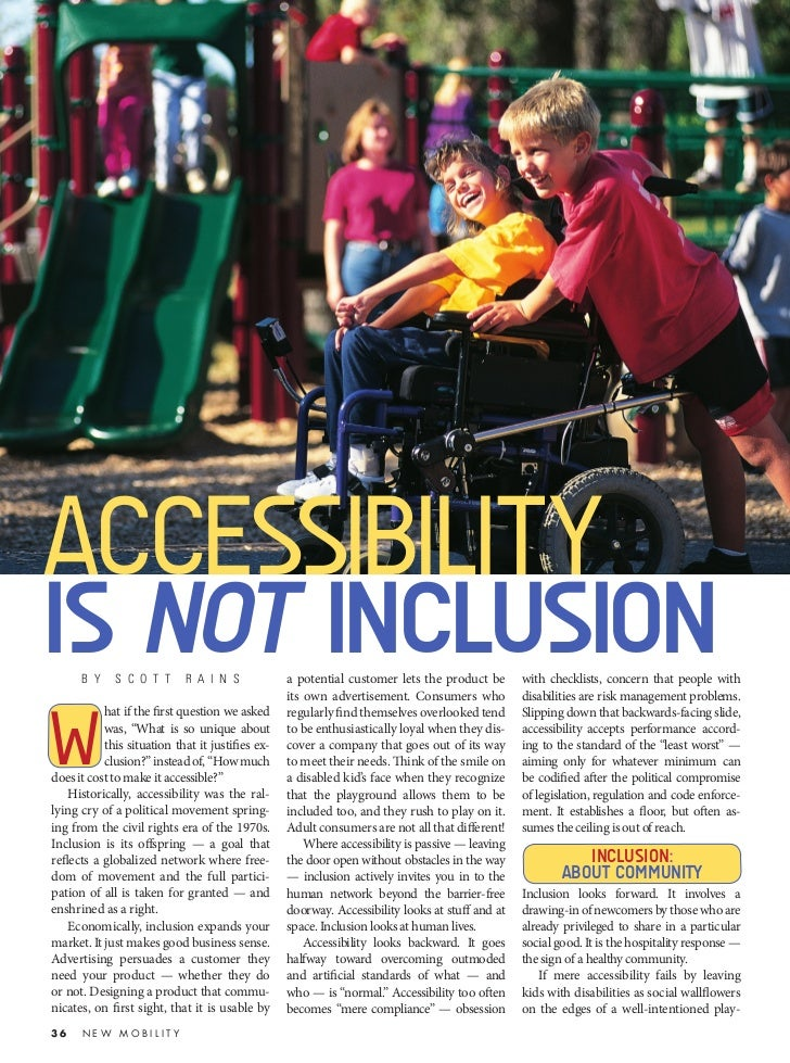 ACCESSIBILITYIS NOT INCLUSION      B Y    S C O T T      R A I N S             a potential customer lets the product be   ...