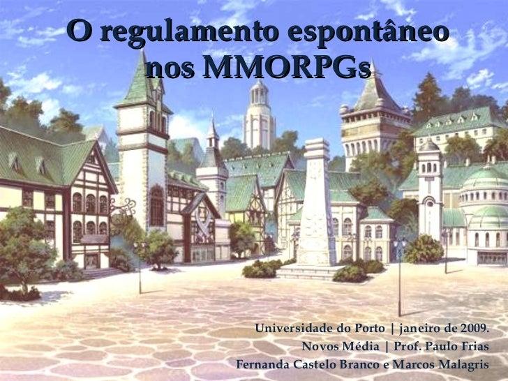 Universidade do Porto | janeiro de 2009. Novos Média | Prof. Paulo Frias Fernanda Castelo Branco e Marcos Malagris O regul...