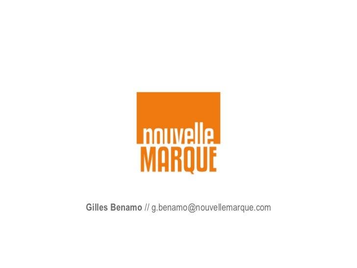 Gilles Benamo // g.benamo@nouvellemarque.com