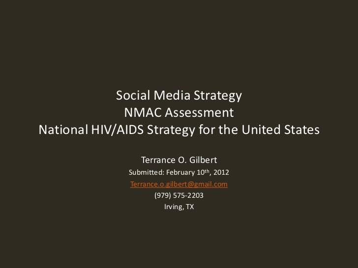 Social Media Strategy              NMAC AssessmentNational HIV/AIDS Strategy for the United States                  Terran...
