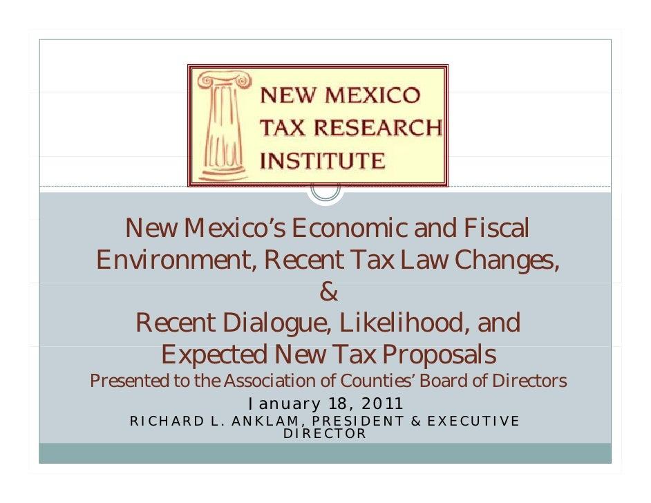 New M i ' Economic and Fi l  N Mexico's E          i    d FiscalEnvironment, Recent Tax Law Changes,                 &   R...