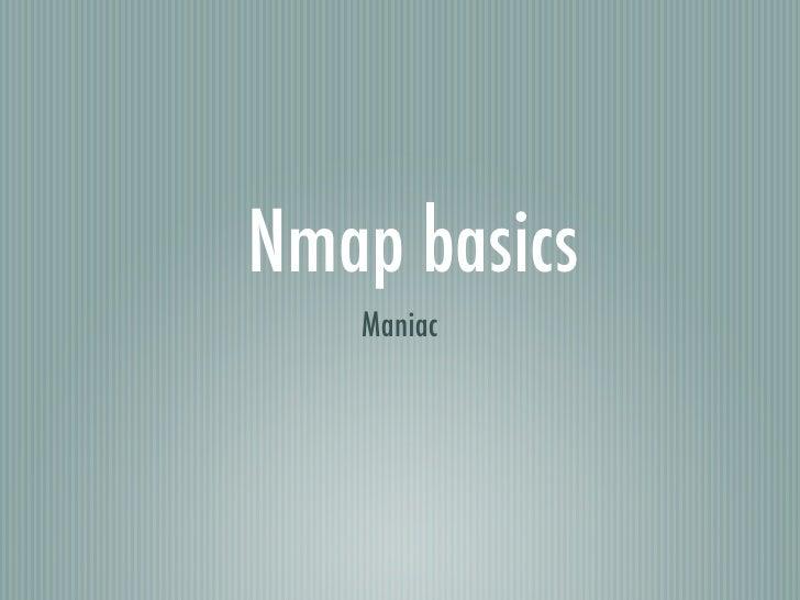 Nmap basics    Maniac