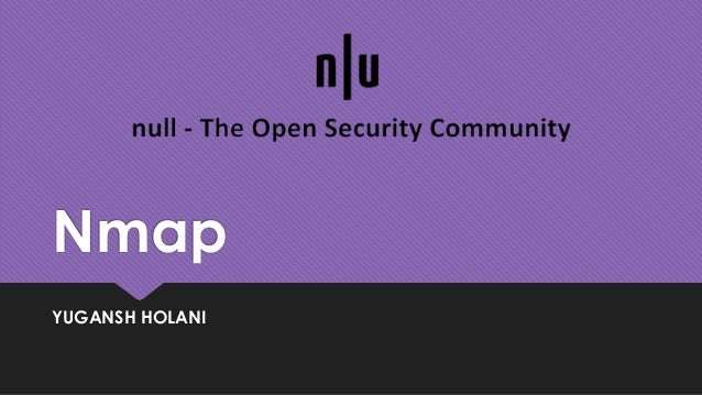 Nmap | Network Mapping | Null Bhopal Chapter