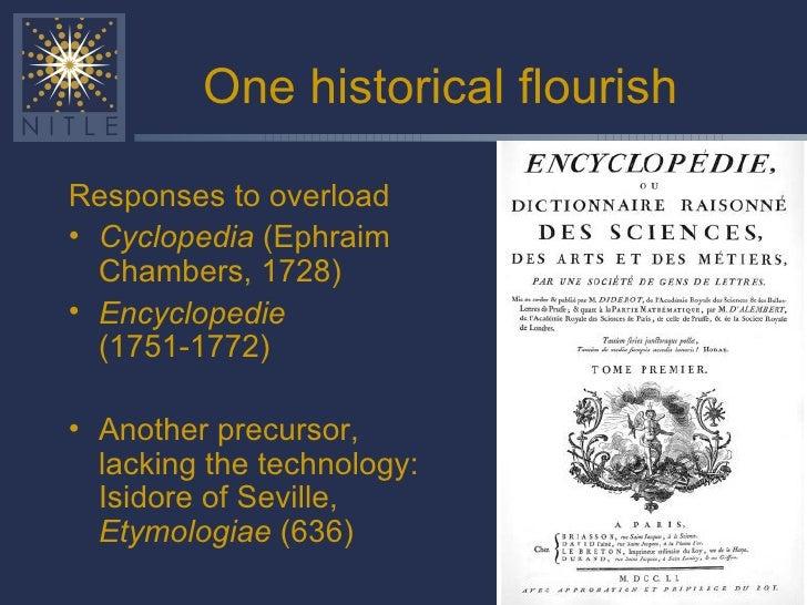 One historical flourish <ul><li>Responses to overload </li></ul><ul><li>Cyclopedia  (Ephraim Chambers, 1728) </li></ul><ul...