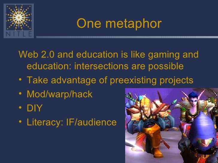 One metaphor <ul><li>Web 2.0 and education is like gaming and education: intersections are possible </li></ul><ul><li>Take...