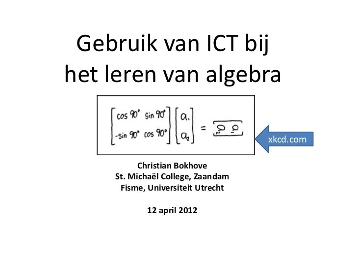 GebruikvanICTbijhetlerenvanalgebra                                   xkcd.com          ChristianBokhove    St.Mich...