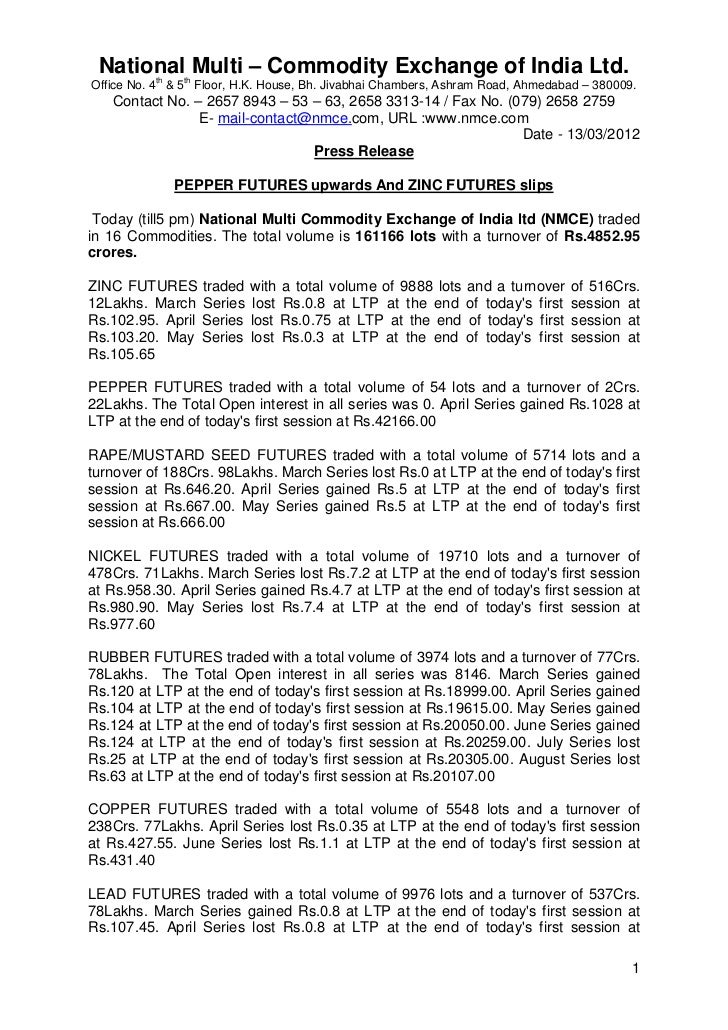 National Multi – Commodity Exchange of India Ltd.          th    thOffice No. 4 & 5 Floor, H.K. House, Bh. Jivabhai Chambe...