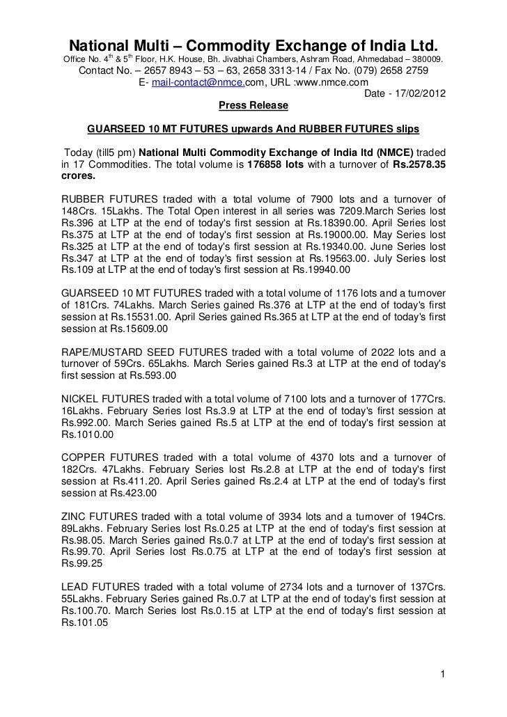 National Multi – Commodity Exchange of India Ltd.          th   thOffice No. 4 & 5 Floor, H.K. House, Bh. Jivabhai Chamber...