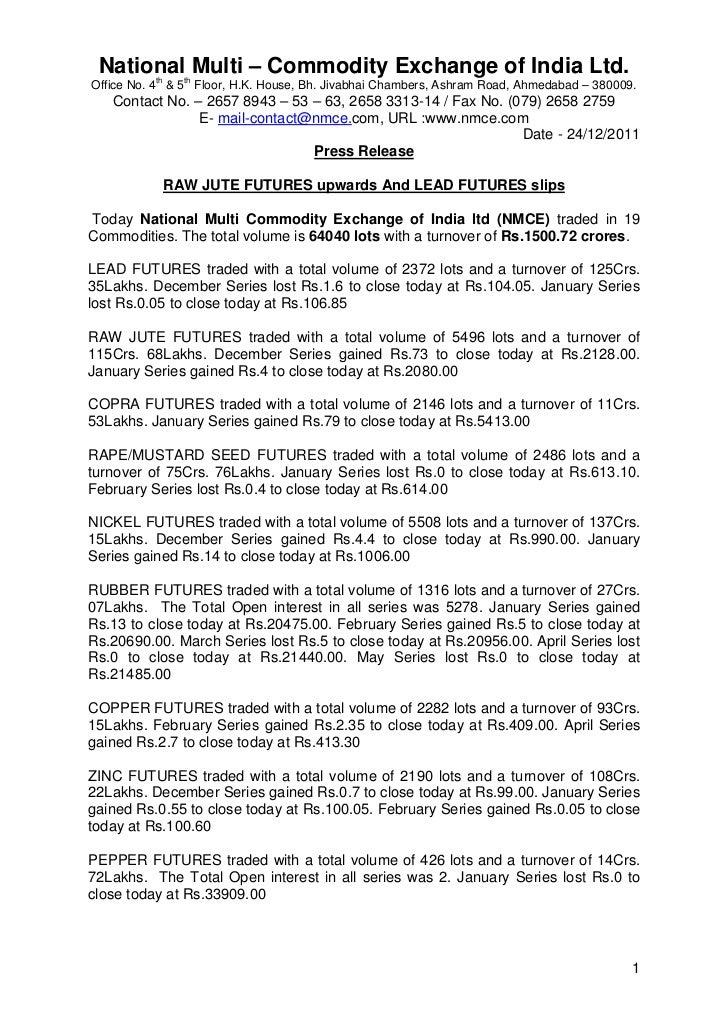National Multi – Commodity Exchange of India Ltd.          th     thOffice No. 4 & 5 Floor, H.K. House, Bh. Jivabhai Chamb...