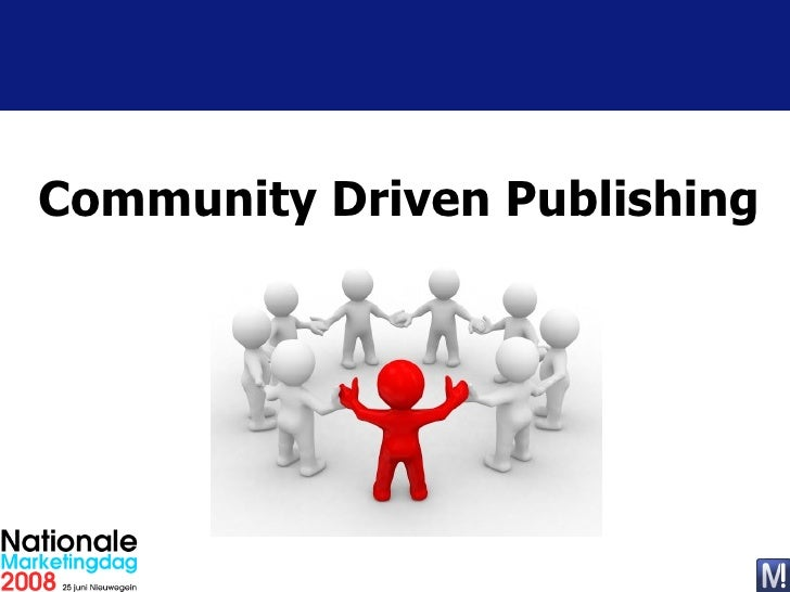 Community Driven Publishing