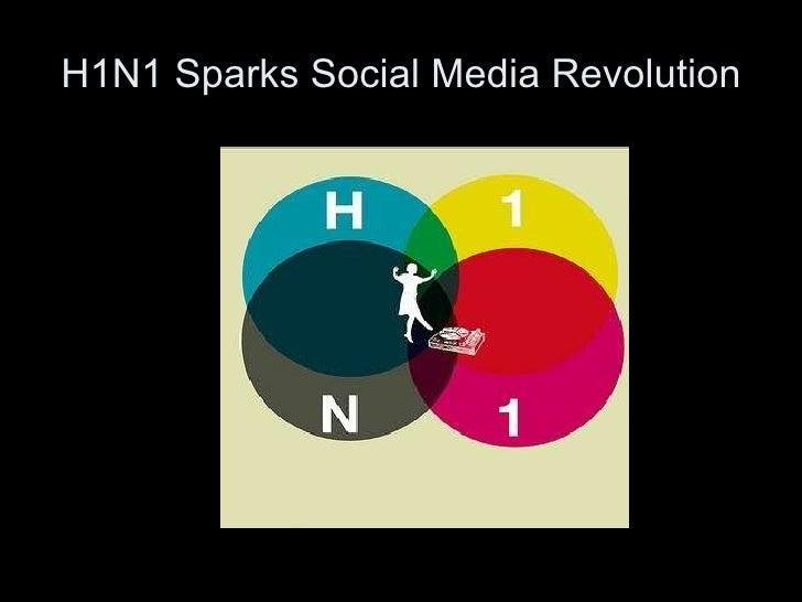 H1N1 Sparks Social Media Revolution