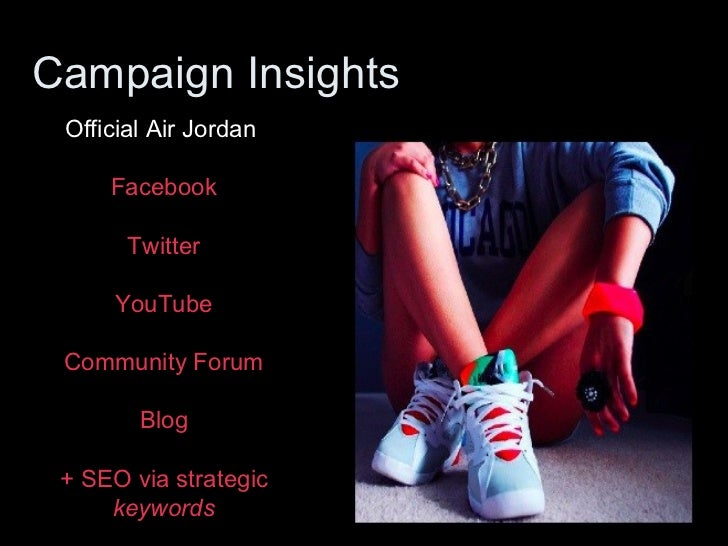 air jordan marketing strategy Michael jordan: still marketing success  i spoke to jordan about his amazing success  why did people buy air jordans then and why do they buy them now mj:.