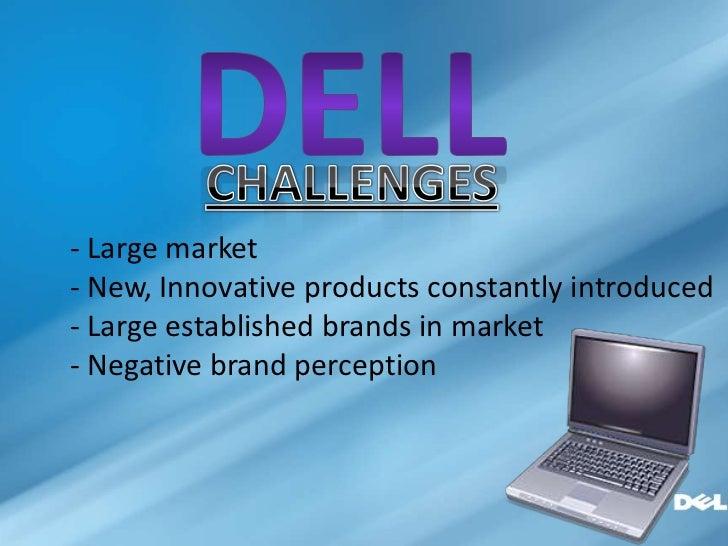 - Large market- New, Innovative products constantly introduced- Large established brands in market- Negative brand percept...