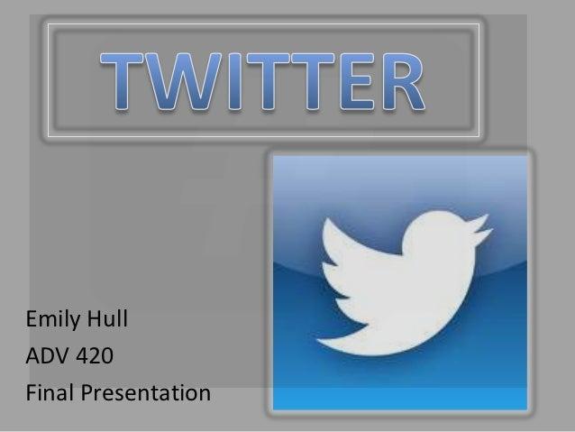 Emily HullADV 420Final Presentation