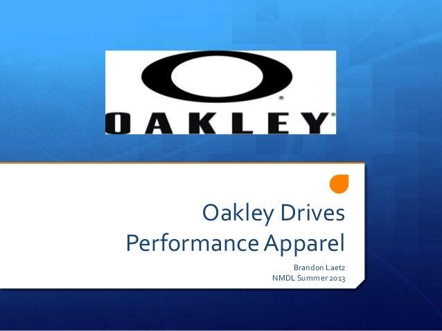 Oakley Drives PerformanceApparel Brandon Laetz NMDL Summer 2013