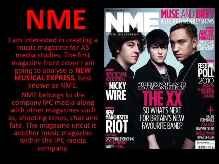 NMEI am interested in creating a    music magazine for AS    media studies. The first  magazine front cover I am   going t...