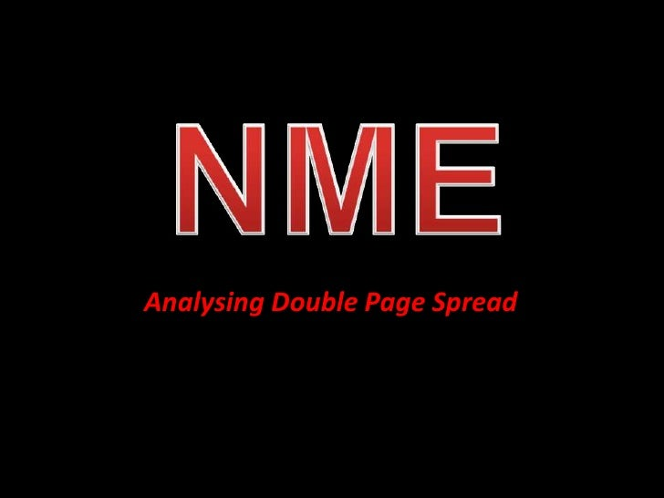 NME<br />Analysing Double Page Spread<br />